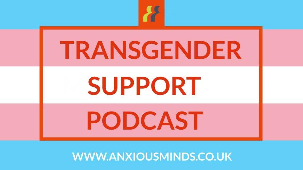 transgender support podcast